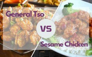 general tso vs sesame chicken